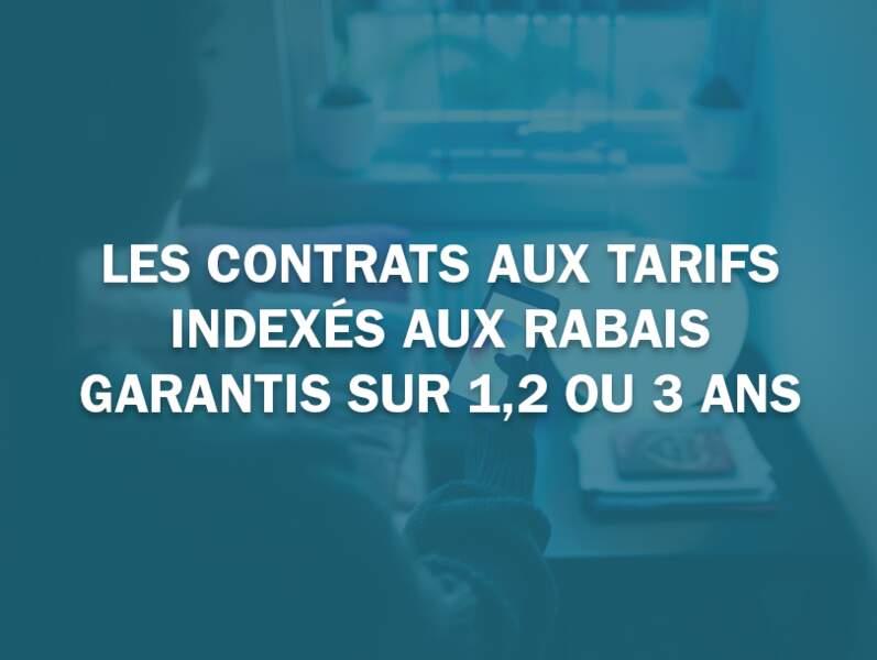Les contrats aux tarifs indexés aux rabais garantis sur 1,2 ou 3 ans