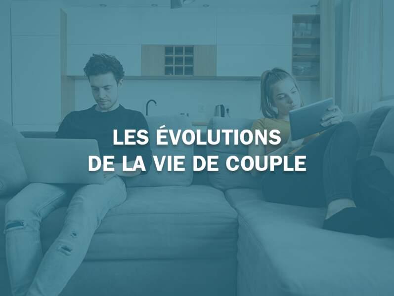 Les évolutions de la vie de couple