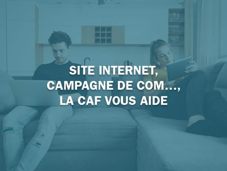 Site internet, campagne de com…, la Caf vous aide