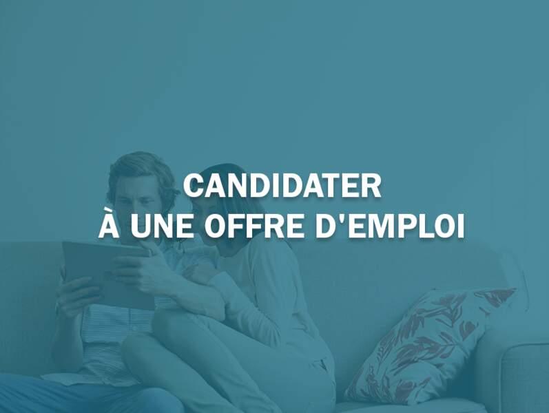 Candidater à une offre d'emploi