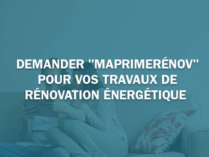 """Demander """"MaPrimeRénov"""" pour vos travaux de rénovation énergétique"""